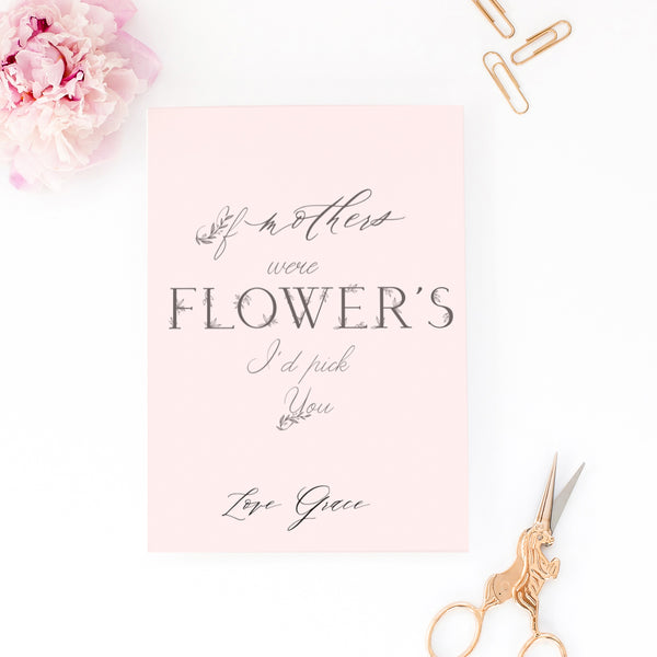 "Personalised Mother's day card ""If mum's were flower's I'd pick you"" - Lily Summery"