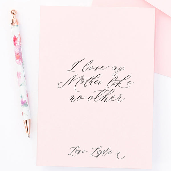 "Personalised Mother's day card ""I love my mother like no other"" - Lily Summery"
