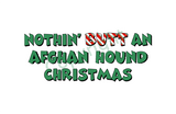 Nothin' Butt An Afghan Hound Christmas Greeting Cards