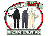Nothin' Butt Afghan Hounds Dark Colored T-shirts