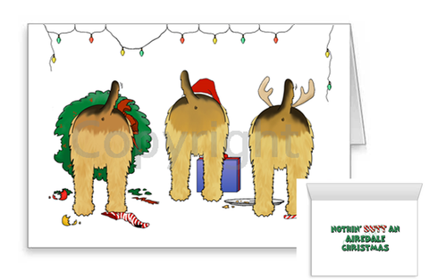 Nothin' Butt An Airedale Christmas Greeting Cards