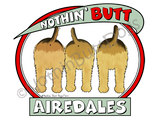 Nothin' Butt Airedales Light Colored T-shirts
