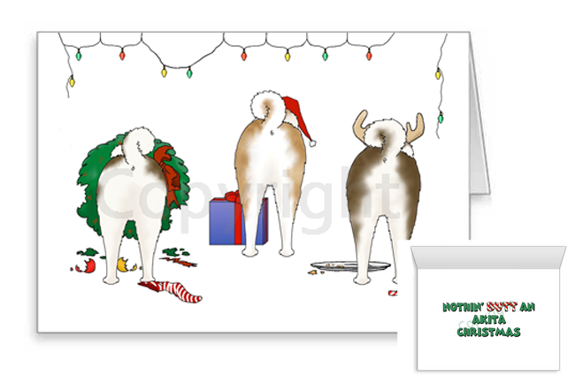 Nothin' Butt An Akita Christmas Greeting Cards