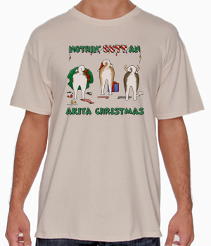 Nothin' Butt An Akita Christmas Shirts - More Styles and Colors Available
