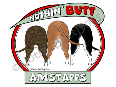 Nothin' Butt AmStaffs Light Colored T-shirts