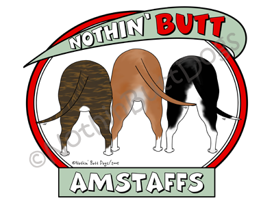 Nothin' Butt AmStaffs Dark Colored T-shirts