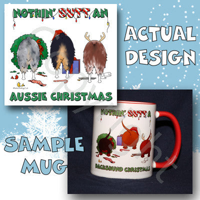 Nothin' Butt An Aussie Christmas 11 oz Red Mug