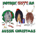 Nothin' Butt An Aussie Christmas Shirts - More Styles and Colors Available