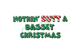 Nothin' Butt A Basset Hound Christmas Greeting Cards