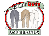 Nothin' Butt Bedlingtons Light Colored T-shirts