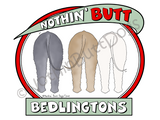 Nothin' Butt Bedlingtons Dark Colored T-shirts