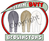 nothin' butt bedlingtons