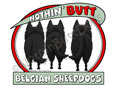 Nothin' Butt Belgian Sheepdogs Dark Colored T-shirts