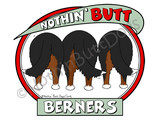 Nothin' Butt Berners Light Colored T-shirts