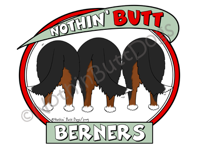 Nothin' Butt Berners Dark Colored T-shirts