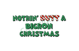 Nothin' Butt A Bichon Christmas Greeting Cards
