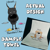 I Drool Great Dane Towel - More Breed Colors Available
