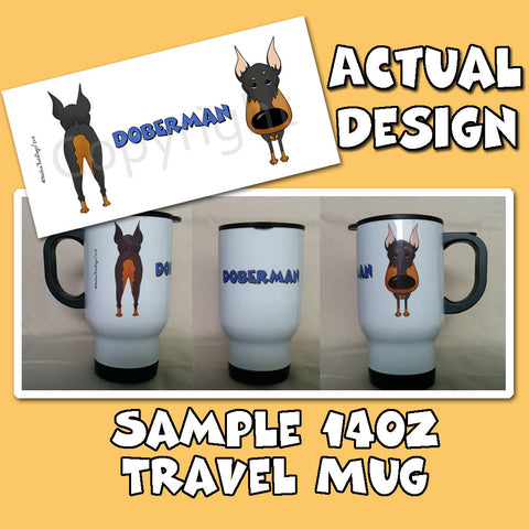Big Nose Doberman 14oz Travel Mug