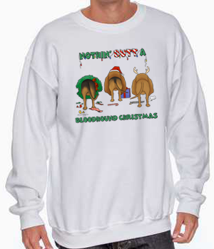 Nothin' Butt A Bloodhound Christmas Sweatshirt