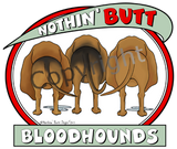 nothin' butt bloodhounds