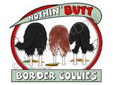 Nothin' Butt Border Collies Light Colored T-shirts