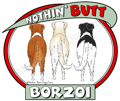 Nothin' Butt Borzoi Dark Colored T-shirts