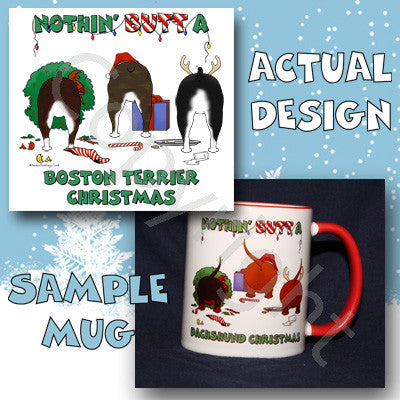 Nothin' Butt A Boston Terrier Christmas 11 oz Red Mug