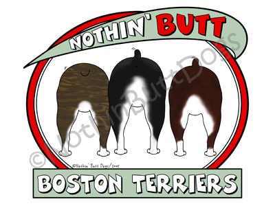 Nothin' Butt Boston Terriers Dark Colored T-shirts