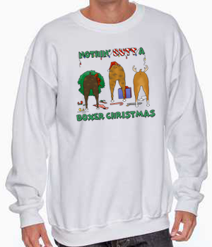 Nothin' Butt A Boxer Christmas Sweatshirt