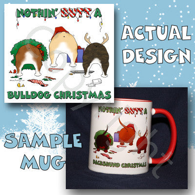 Bulldog butt christmas coffee mug