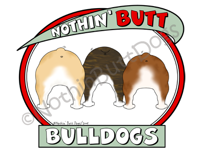 Nothin' Butt Bulldogs Light Colored T-shirts