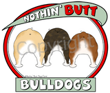 Nothin' Butt Tshirt - Natural Colored  (70+ Breeds Available) Basenji - Bull Terrier Section