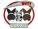 Nothin' Butt Cardigan Welsh Corgis Light Colored T-shirts