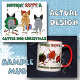 Australian Cattle Dog butt christmas coffee mug