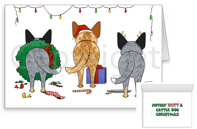 Nothin Butt A Cattle Dog Christmas Greeting Cards Nothin Butt Dogs
