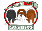 Nothin' Butt Cavaliers Light Colored T-shirts