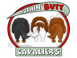 Nothin' Butt Cavaliers Dark Colored T-shirts