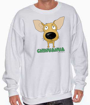 big nose chihuahua sweatshirt