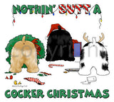 Nothin' Butt A Cocker Christmas Shirts - More Styles and Colors Available