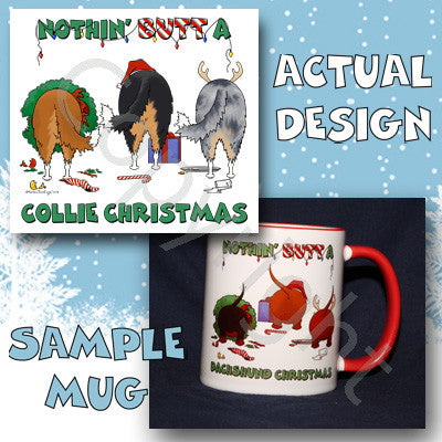 Rough Collie butt christmas coffee mug