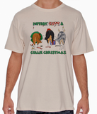Nothin' Butt A Rough Collie Christmas Tshirt