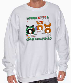 Nothin' Butt A Pembroke Welsh Corgi Christmas Sweatshirt