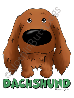 Big Nose Dachshund Long Haired Dark Colored T-shirts