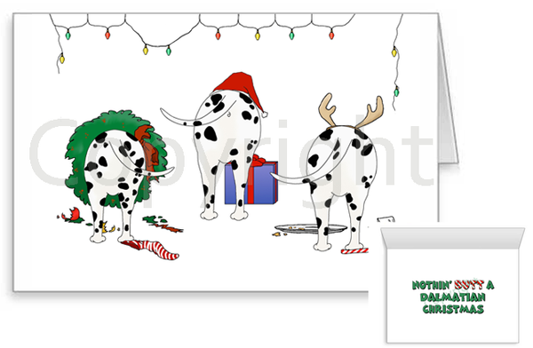Nothin' Butt A Dalmatian Christmas Greeting Cards