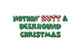 Nothin' Butt A Deerhound Christmas Greeting Cards