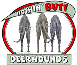 nothin' butt deerhounds