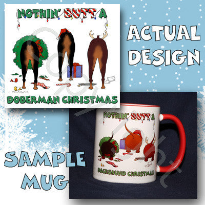 Nothin' Butt A Doberman Christmas 11 oz Red Mug
