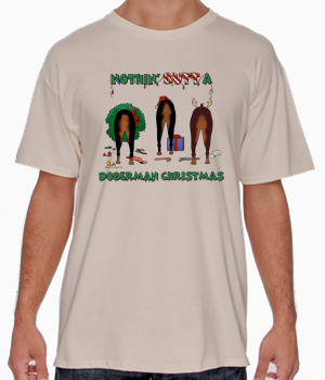 Nothin' Butt A Doberman Christmas Shirts - More Styles and Colors Available