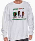 Nothin' Butt A Doberman Pinscher Christmas Sweatshirt