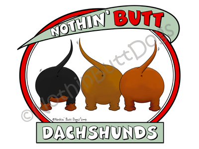 Nothin' Butt Dachshunds Light Colored T-shirts